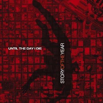 Until The Day I Die (Internet Single)