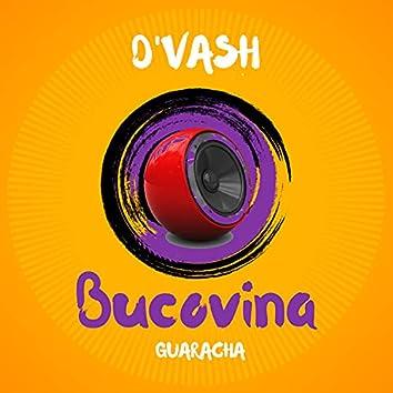 Bucovina (Guaracha Remix)