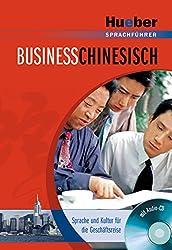 Business-Chinesisch - Sprache und Kultur für die Geschäftsreise