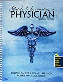Guide to Becoming a Physician