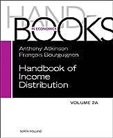Handbook of Income Distribution, Vol 2A (Volume 2A) (Handbook in Economics)