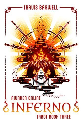 Awaken Online: Inferno (Tarot #3) (Awaken Online: Tarot)