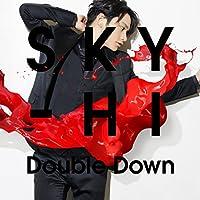 Double Down(DVD付)(Music Video盤)