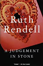 By Ruth Rendell A Judgement in Stone (Reprint)