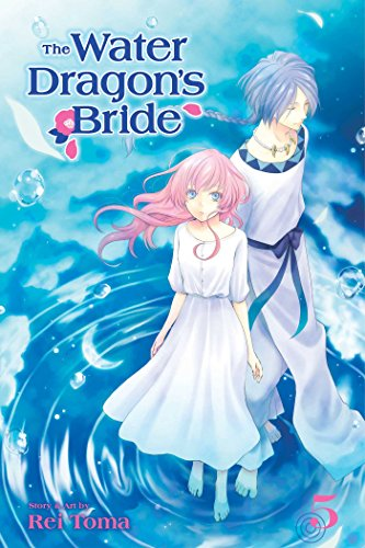 The Water Dragon's Bride, Vol. 5 (5)