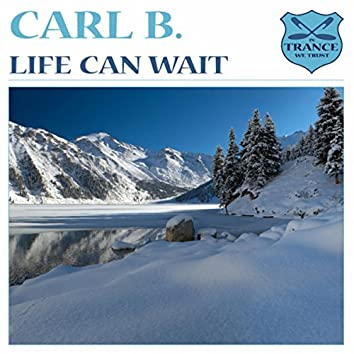 Life Can Wait