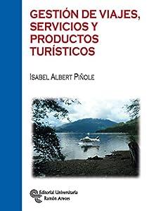 Gestión de Viajes, Servicios y Productos Turísiticos (Manuales)