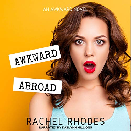 Awkward Abroad audiobook cover art