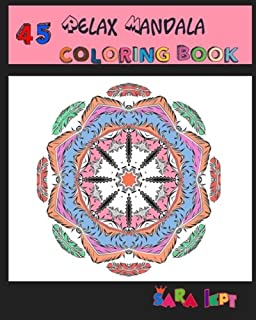 Relax Mandala Coloring Book Adult Art :45 Mandalas Coloring Pages For Peace and