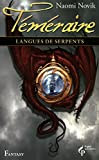 Langues de serpents - Téméraire T6 (06)