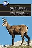 Population Genetics for Animal Conservation (Conservation Biology, Band 17)