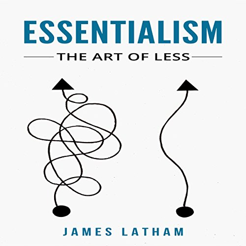 Essentialism: The Art of Less audiobook cover art