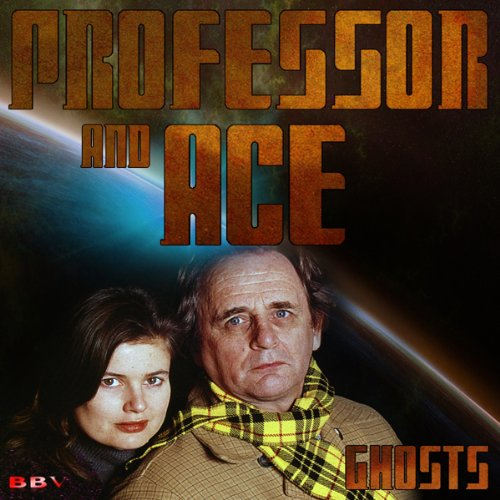 Professor & Ace: Ghosts cover art