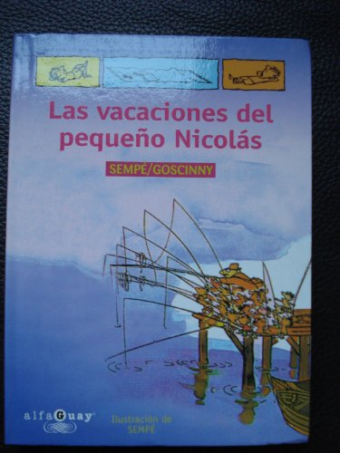 Las Vacaciónes Del Pequeño Nicolas(