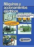 Máquinas Y Accionamientos Eléctricos de Luis Guasch Pesquer (14 oct 2004) Tapa blanda