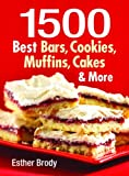 Best Bar Cookies - 1500 Best Bars, Cookies, Muffins, Cakes, and More Review