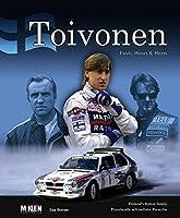 Toivonen - Pauli, Henri & Harri: Finland's Fastest Family