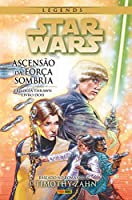 Star Wars Legends. A Trilogia Thrawn 2. A Ascensão da Força Sombria