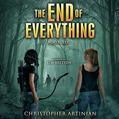 The End of Everything: Book 6 cover art
