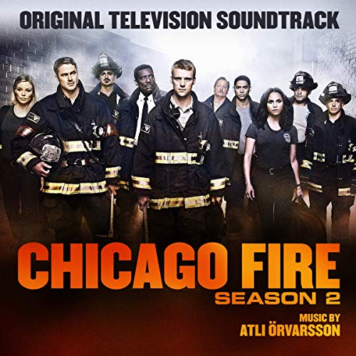 Chicago Fire - Original Television Soundtrack, Season 2