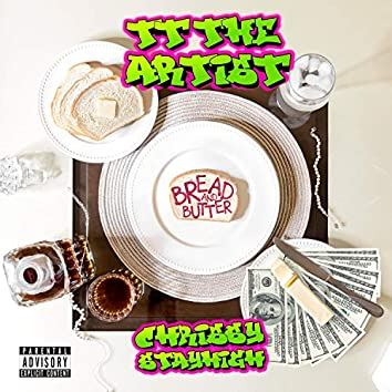 Bread and Butter (feat. Chrissy Stayhigh)