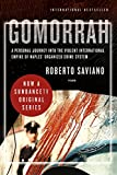 Gomorrah: A Personal Journey into the Violent International Empire of Naples' Organized Crime System (Paperback)