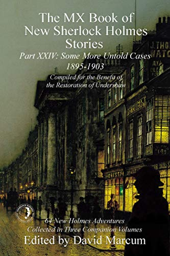 The MX Book of New Sherlock Holmes Stories - Part XXIV: 1895-1903 (English Edition)