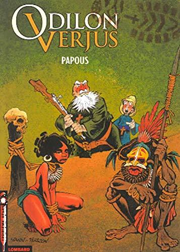 Les Exploits d'Odilon Verjus - tome 1 - Papous