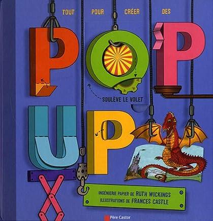Pop-up : Tout pour créer toi-même tes pop-up !