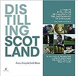 Distilling Scotland: A tribute by El Celler de Can Roca to the gastronomy of Scotland (Cooking) [Idioma Inglés]