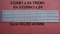 32E550D V320BK1-LS5 LED strip V320B1-LS5-TREM1 1 piece=36LED 403MM