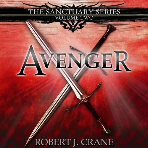Avenger Audiobook By Robert J. Crane cover art