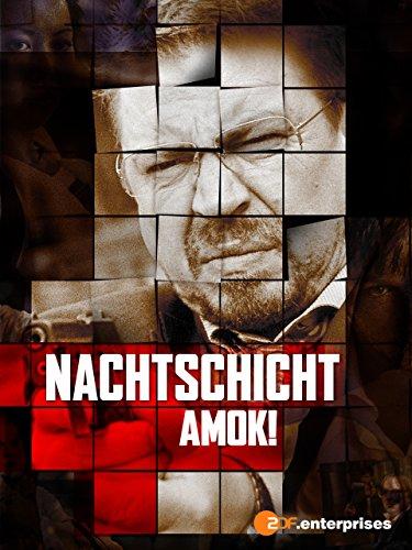 Nachtschicht - 1. Film - Amok!