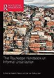 The Routledge Handbook on Informal Urbanization