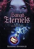 Sangs Éternels - Tome 3: La Loi du Sang (Saga bit lit) (French Edition)
