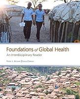 Foundations of Global Health: An Interdisciplinary Reader