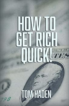 Paperback How to Get Rich Quick Book