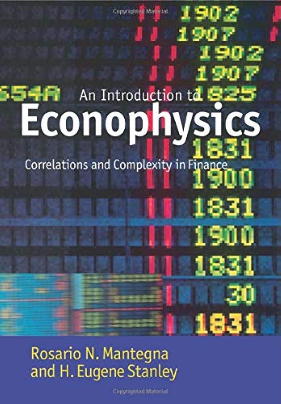 報復するリクルート記念碑的なIntroduction to Econophysics: Correlations and Complexity in Finance