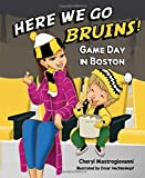 Here We Go Bruins! Game Day in Boston