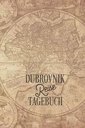 Dubrovnik Reisetagebuch: Urlaubstagebuch Dubrovnik.Reise Logbuch für 40 Reisetage für Reiseerinnerungen der schönsten Urlaubsreise Sehenswürdigkeiten ... Notizbuch,Abschiedsgeschenk