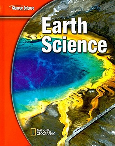 Compare Textbook Prices for Earth Science Glencoe Science Student Edition ISBN 9780078778025 by McGraw-Hill Education