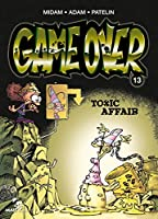 Game over 13/Toxic Affair