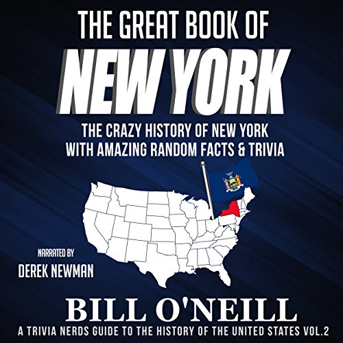 The Great Book of New York: The Crazy History of New York with Amazing Random Facts & Trivia audiobook cover art