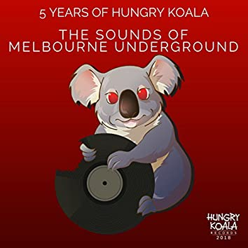 The Sounds Of Melbourne Underground (5 Years of HKR)