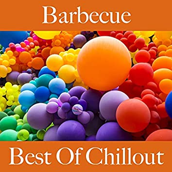 Barbecue: Best of Chillout