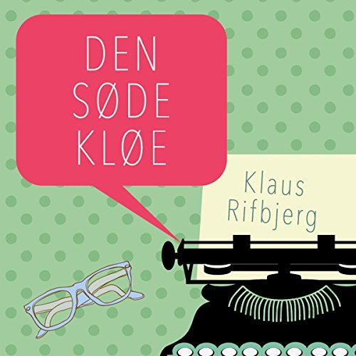 Den søde kløe                   By:                                                                                                                                 Klaus Rifbjerg                               Narrated by:                                                                                                                                 Fjord Trier Hansen                      Length: 14 hrs and 19 mins     Not rated yet     Overall 0.0
