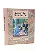 Diary of a Victorian Cat