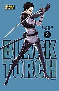 BLACK TORCH 3 par Tsuyoshi Takaki
