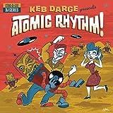 Keb Darge Presents Atomic Rhythm! [Vinilo]