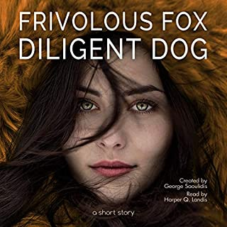 Frivolous Fox Diligent Dog audiobook cover art
